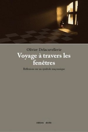 Voyage à travers les fenêtres - F. Deville - 9782875990358 -