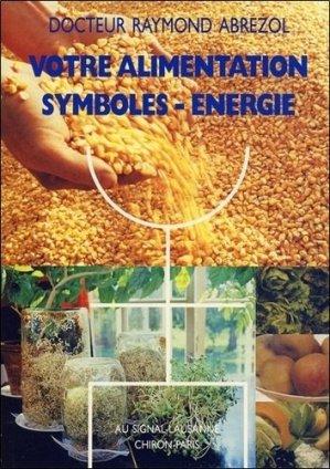 Votre alimentation. Symboles, énergie - Signal - 9782880230081 -