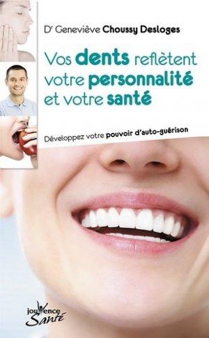 Vos dents reflètent votre personnalité et votre santé - jouvence - 9782889117871 -