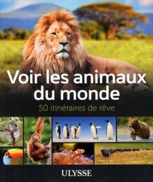 Voir les animaux du monde - ulysse - 9782894648315 -