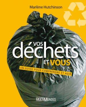 Vos déchets et vous - multimondes - 9782895441045 -