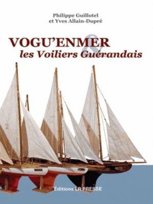 Vogu'enmer & les voiliers guérandais - lr presse - 9782903651589 -