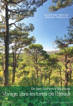 Voyage dans les forêts de l'Hérault - biotope - 9782914817813 -