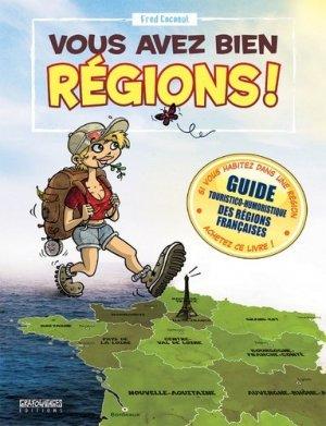 Vous avez bien régions ! - Editions Grafouniages - 9782917740163 -