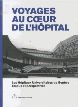 Voyages au coeur (tricorne) de l'hopital - tricorne - 9782940450206 -