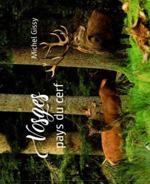 Vosges, pays du cerf - du chateau - 9782940637386 -