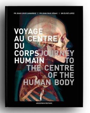 Voyage au centre du corps humain - Archipress - 9782950502902 -