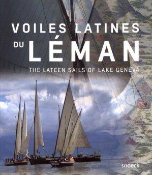 Voiles latines du Léman. Edition bilingue français-anglais - snoeck publishers - 9789461613554 -