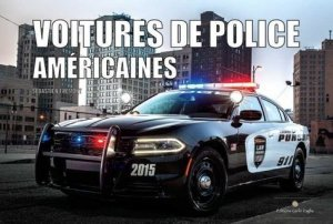 Voitures de police américaines - carlo zaglia - 9791091811095 -
