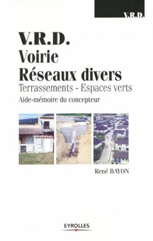V.R.D Voirie Réseaux Divers - eyrolles - 9782212019049 -