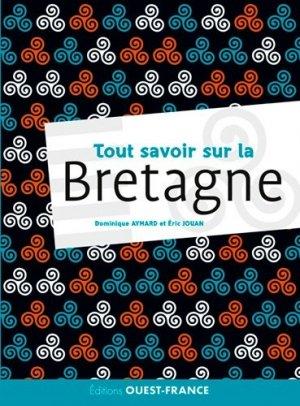 Vraiment tout savoir sur la Bretagne - ouest-france - 9782737376054 -