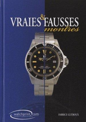 Vraies et fausses montres tome 2 - watchprint - 9782970065623 - majbook ème édition, majbook 1ère édition, livre ecn major, livre ecn, fiche ecn