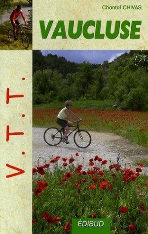 VTT dans le Vaucluse - Edisud - 9782744907371 -