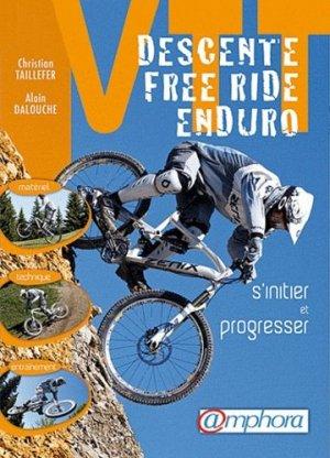 VTT Descente, free ride, enduro - amphora - 9782851807878 -