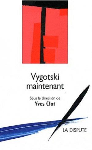 Vygotski maintenant - la dispute - 9782843032240 -