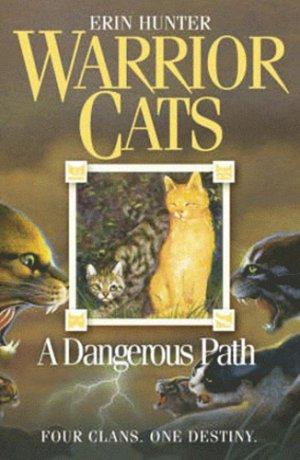 WARRIOR CATS Book 5 : Dangerous Path - harpercollins - 9780007140060 -
