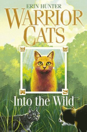 WARRIOR CATS Book 1 : Into the Wild - harpercollins - 9780007217878 -