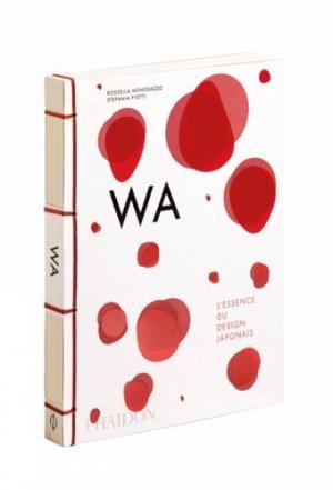 Wa. L'essence du design japonais - phaidon - 9780714872100 -