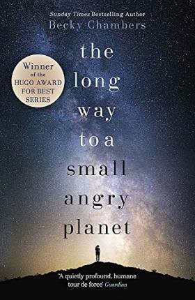 Wayfarers 1: The Long Way to a Small, Angry Planet - hodder and stoughton - 9781473619814 -