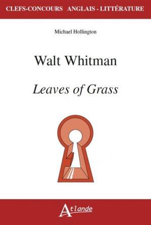 Walt Whitman's Leaves of grass - Atlande - 9782350304601