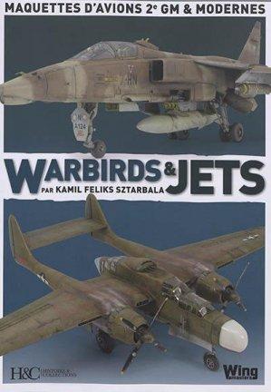 Warbirds et jets - Histoire et Collections - 9782352505303 -