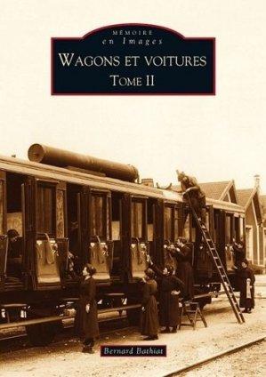 Wagons et voitures. Tome 2 - alan sutton - 9782813802699 - https://fr.calameo.com/read/000015856c4be971dc1b8