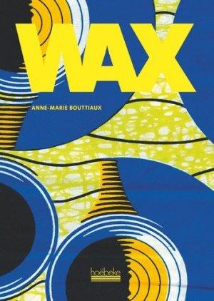 Wax - Hoëbeke - 9782842305932 -