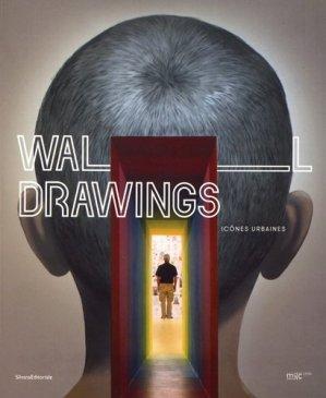 Wall Drawings. Icônes urbaines, Edition bilingue français-anglais - Silvana Editoriale - 9788836634262 -