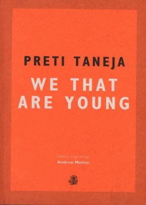 WE THAT ARE YOUNG  - GALLEY BEGGAR PRESS - 9781910296783 -