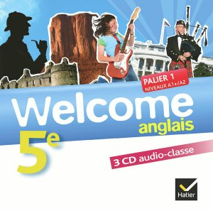 Welcome Anglais 5e : 3 CD Audio-Classe - hatier - 9782218951398 -