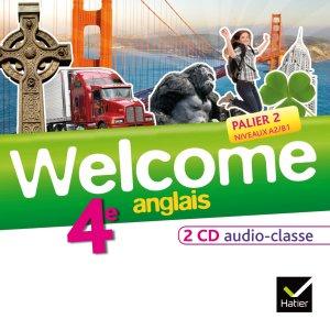 Welcome Anglais 4e :  2 CD Audio-Classe - hatier - 9782218965562 -