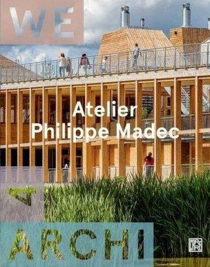 We Archi N° 4 : Atelier Philippe Madec. Edition bilingue français-anglais - la découverte - 9782373680287 -