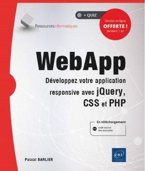 WebApp. Développez votre application responsive avec jQuery, CSS et PHP - eni - 9782409024252 -