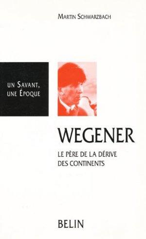 Wegener - belin - 9782701105314 -