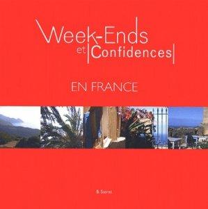 Week-Ends et Confidences en France - Béatrice Siorat - 9782952250603 -