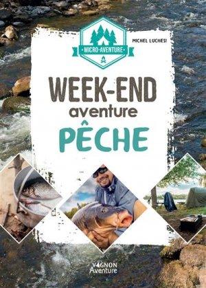 Week-end aventure pêche - vagnon - 9791027105526 -