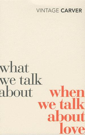 WHAT WE TALK ABOUT  - VINTAGE - 9780099530329 -