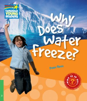 Why Does Water Freeze? - Level 3 Factbook - cambridge - 9780521137126 -