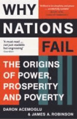 WHY NATIONS FAIL  - PROFILE BOOKS - 9781846684302