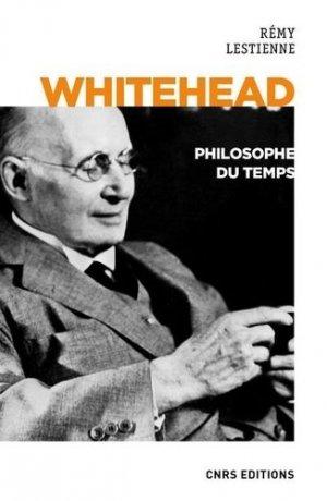 Whitehead, philosophe du temps - CNRS - 9782271116130 -