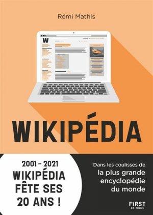 Wikipédia, au coeur de la plus grande encyclopédie du monde - first editions - 9782412064207 -