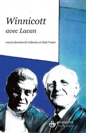 Winnicott avec Lacan - hermann - 9782705669621 -