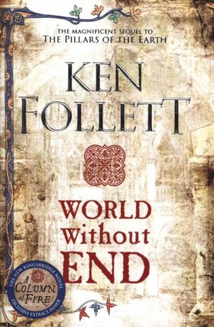 WORLD WITHOUT END - MACMILLAN - 9781509848508 -