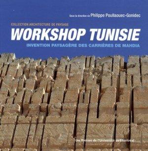 Workshop Tunisie. Invention paysagère des carrières de Mahdia - presses de l'universite de montréal - 9782760620636 -