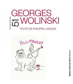 Wolinski, Carnets d'études n°51 - ensba - 9782840568049 -