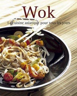 Wok. La cuisine asiatique pour tous les jours - NGV - 9783625006688 -