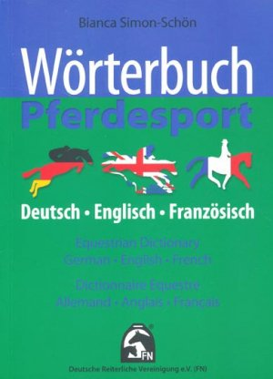 Wörterbuch Pferdesport - fn verlag - 9783885424741 -