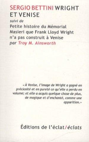 Wright et Venise - de l'eclat - 9782841622948 -