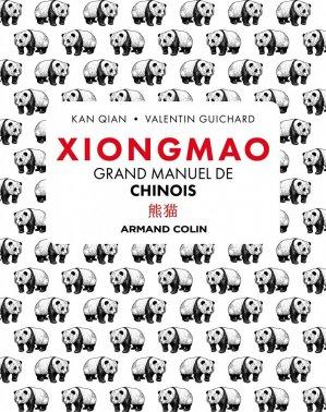 Xiongmao - Grand manuel de chinois - Armand Colin - 9782200630485 -