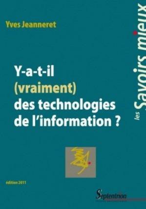 Y a-t-il (vraiment) des technologies de l'information ? - Presses Universitaires du Septentrion - 9782757400197 -